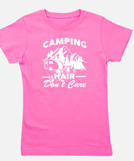 Camping Hair Don't Care T Shirt T-Shirt