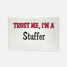 Trust Me I'm a Stuffer Rectangle Magnet
