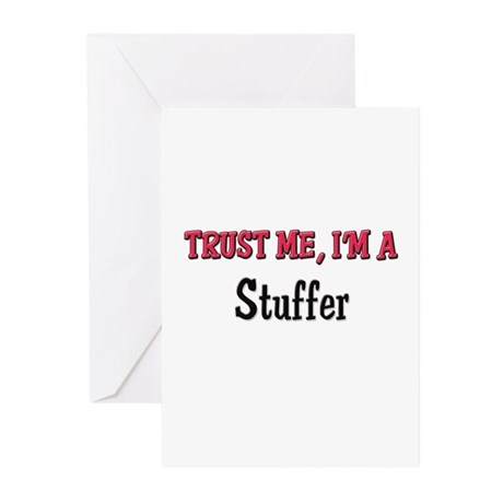 Trust Me I'm a Stuffer Greeting Cards (Pk of 10)