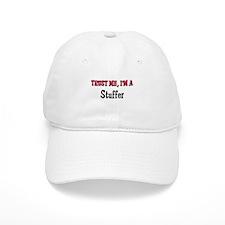 Trust Me I'm a Stuffer Baseball Cap
