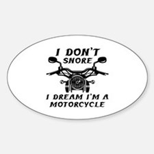 I Don't Snore Sticker (Oval)
