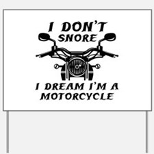 I Don't Snore Yard Sign
