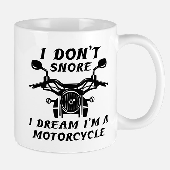 I Don't Snore Mug