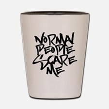 Cute Normal people scare me Shot Glass