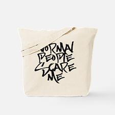 Cute Normal people scare me Tote Bag