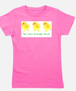 Not Your Average Chick T-Shirt