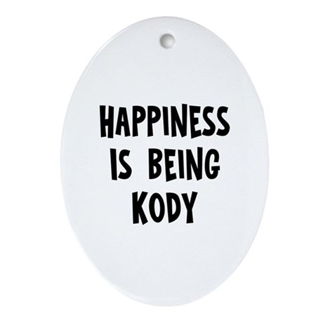 Happiness is being Kody Oval Ornament