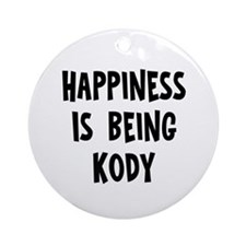 Happiness is being Kody Ornament (Round)