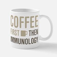 Coffee Then Immunology Mugs