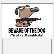 Funny Beware of the Dog Sign Yard Sign
