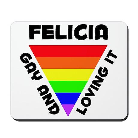 Felicia Gay Pride (#006) Mousepad