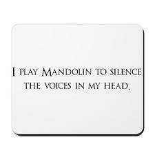 I Play mandolin To Silence Th Mousepad