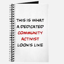 dedicated community activist Journal