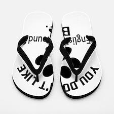 You Do Not Like English Foxhound Dog ? Flip Flops