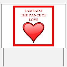 lambada Yard Sign