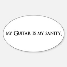 My Guitar Is My Sanity Oval Decal
