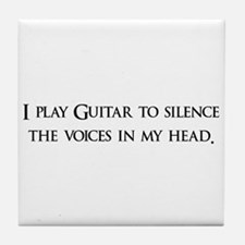 I Play Guitar To Silence The Tile Coaster