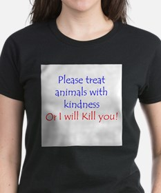 Treat Animals With Kindness T-Shirt
