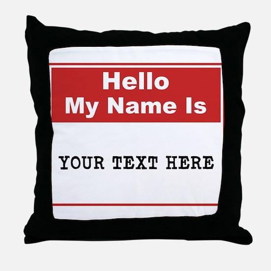 Custom Name Tag Throw Pillow