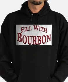 Fill With Bourbon Sweatshirt