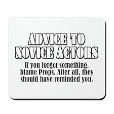 "Advice ""Blame Props"" Mousepad"