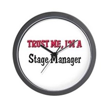 Trust Me I'm a Stage Manager Wall Clock