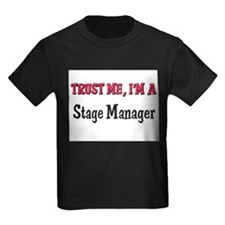 Trust Me I'm a Stage Manager T