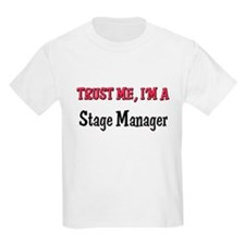 Trust Me I'm a Stage Manager T-Shirt