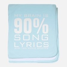 MY BRAIN IS 90% SONG LYRICS AND 10% MOVIE QUOTES b