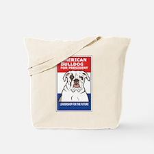 American Bulldog for President Tote Bag