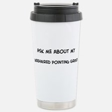 Cute Ask me about fracking Travel Mug