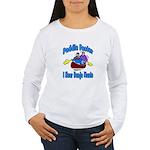 Paddle Faster Canoe Women's Long Sleeve T-Shirt