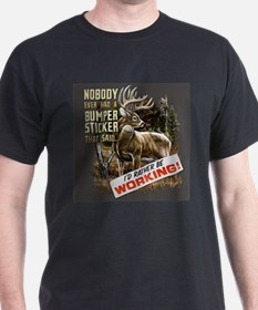 I'd Rather Be Working...HA! T-Shirt
