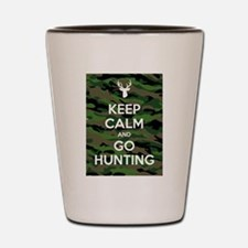 Keep Calm Go Hunting Shot Glass