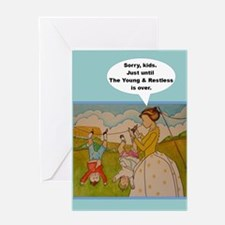 Sorry kids - Just till Y & R is Greeting Cards