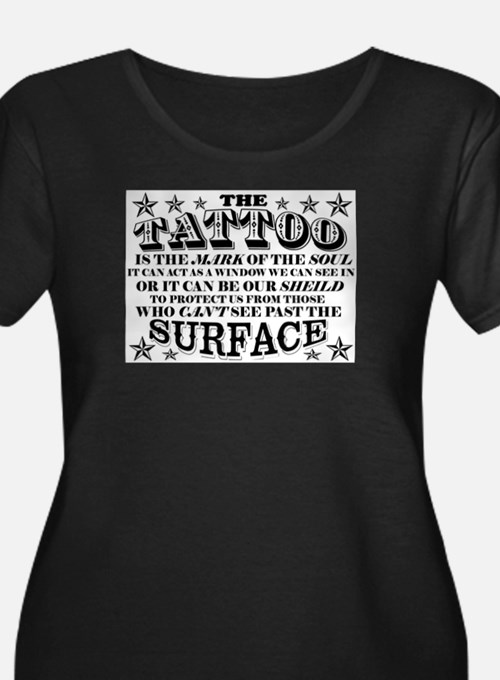 Tattoo is the Mark of the Soul! Plus Size T-Shirt