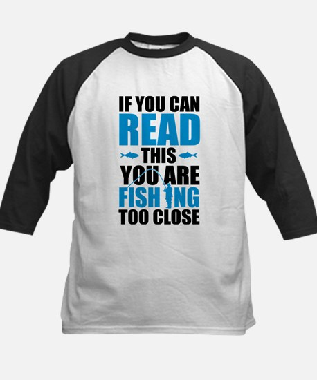 If You Can Read This You Are Fishi Baseball Jersey