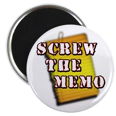 """Screw the Memo... 2.25"""" Magnet (100 pack)"""