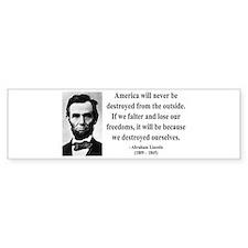 Abraham Lincoln 2 Bumper Bumper Sticker