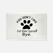 You Do Not Like Irish Rectangle Magnet (100 pack)