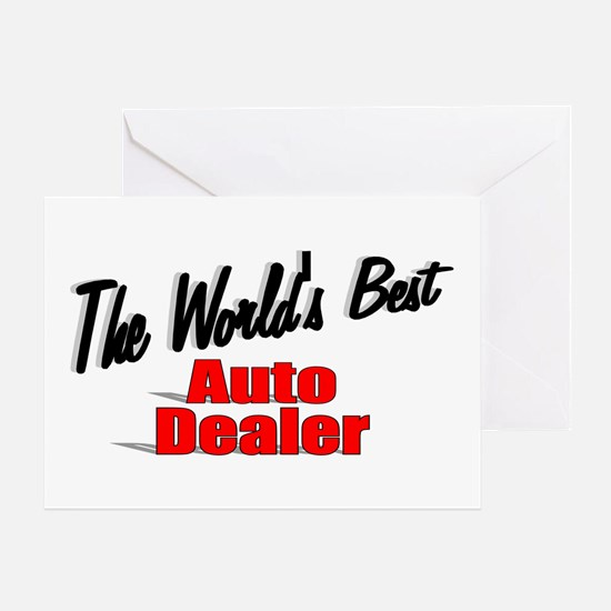"""""""The World's Best Auto Dealer"""" Greeting Card"""