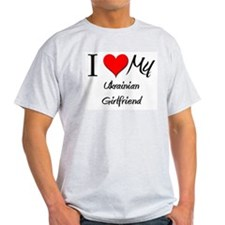 I Love My Ukrainian Girlfriend T-Shirt