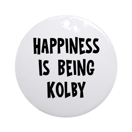 Happiness is being Kolby Ornament (Round)