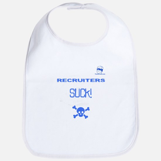 Recruiters SUCK! Skull Bib