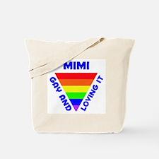 Mimi Gay Pride (#005) Tote Bag