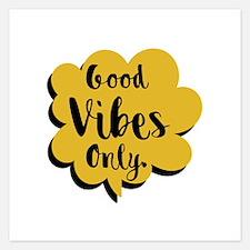 Good Vibes Only Speech Bubb 5.25 x 5.25 Flat Cards