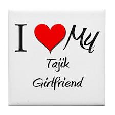 I Love My Tajik Girlfriend Tile Coaster