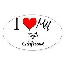 I Love My Tajik Girlfriend Oval Decal