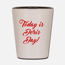 Funny Day Shot Glass