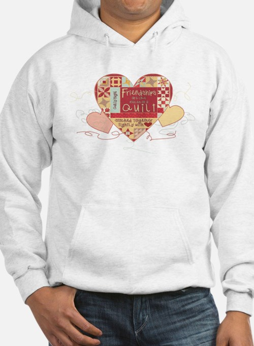 Friendships are like Quilts in Hearts Sweatshirt